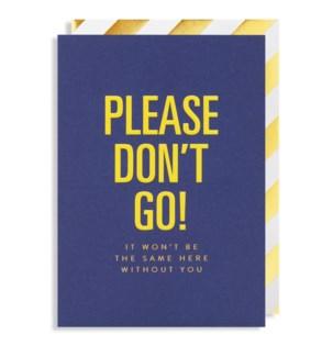 Please Dont Go 4.25x6|Lagom Design