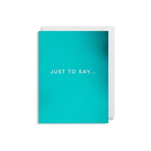 Just To Say Mini Card|Lagom Design