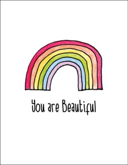 You are Beautiful 5.5 x 4.5|Mark It Proud