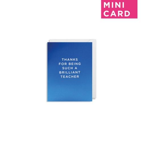 Brilliant Teacher Mini Card|Lagom Design