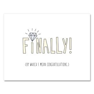 Finally! (Wedding) 4.25 x 5.5|Near Modern Disaster