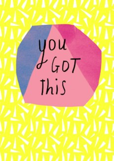 You got this| Nicola Rowlands
