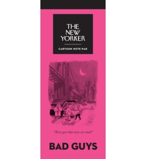 Bad Guys - New Yorker Notepad