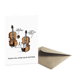 Violins Never Solved Anything Greeting Card|Ohh Deer