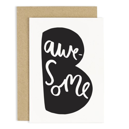 Be awesome 4 x 6|Old English