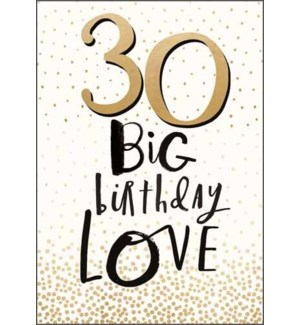 30 Big Birthday Love|Pigment Productions