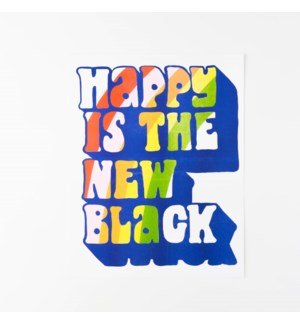 Riso Print - Happy Is The New Black