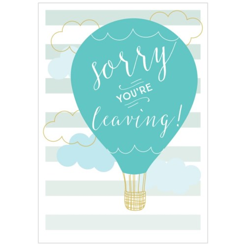 Sorry You're Leaving Balloon|Think of Me Designs