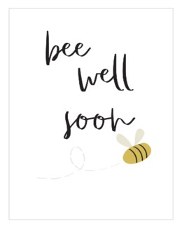 Bee Well Soon 4.25 X 5.5|Think of Me