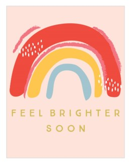 Feel Brighter Soon 4.25 X 5.5|Think of Me