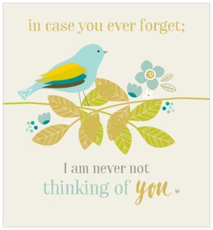 I Am Never Not Thinking About You|Think of Me Designs
