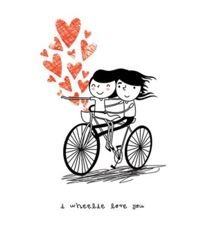 Wheelie Love You|Calypso