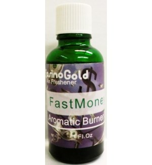 AROMATIC OIL-FAST MONEY