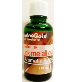 AROMATIC OIL-LICK ME ALL OVER