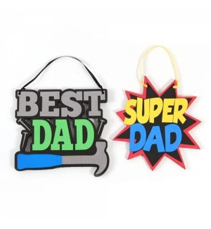 DAD DAY #FA820 FOAM HANGING SIGN