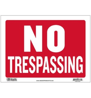 BAZIC #S-13 SIGN NO TRESPASSING