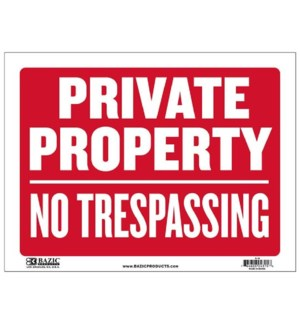 BAZIC #S-19 SIGN PRIVATE PROPERTY NO TRESPASSING