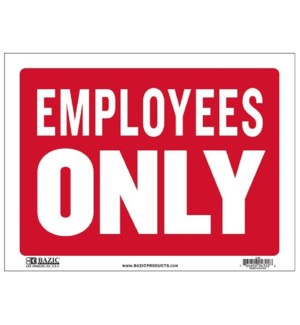 BAZIC #S-29 SIGN EMPLOYEES ONLY