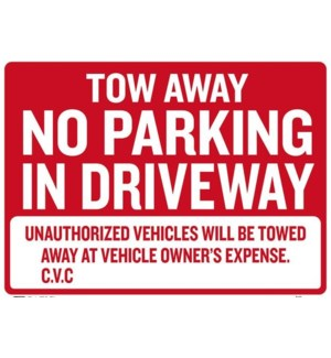 BAZIC #S-42 TOW A WAY SIGN