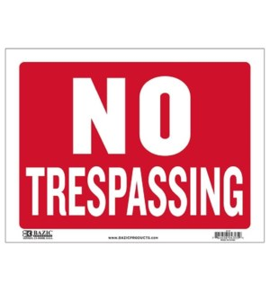 BAZIC #L-13 SIGN NO TRESPASSING