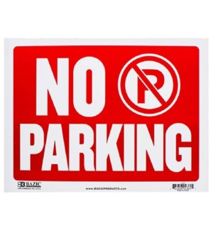 BAZIC #L-14 NO PARKING SIGN