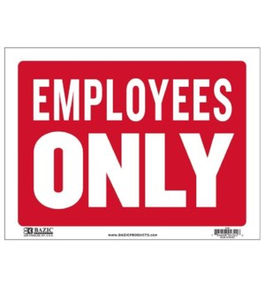 BAZIC #L-29 SIGN EMPLOYEES ONLY
