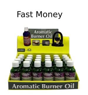 AROMATIC OIL-FAST MONEY