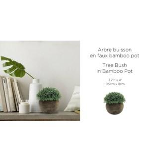 Arbre Buisson en Bambou Look Pot 9.5x11-12B