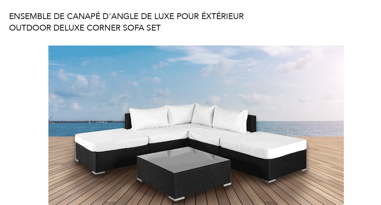 ... Outdoor Furniture   Mobilier De Jardin; /. Showing 27 Products. DELUXE  SOFA SET W/OTTOMAN BRN