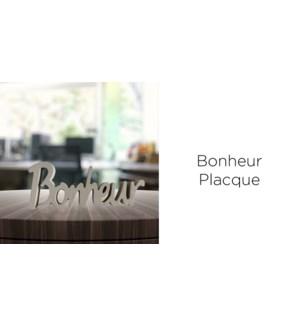 Bonheur Placque - 25x10x2-12B