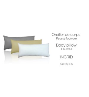 INGRID faux fur body pillow shell 18x42 asst. 9/b