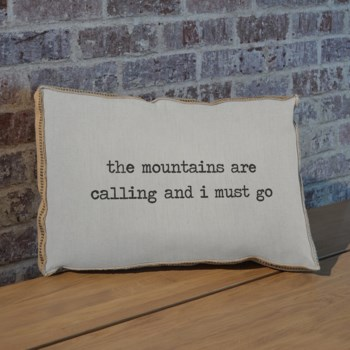 The mountains are calling pillow-Inspiration and Holiday