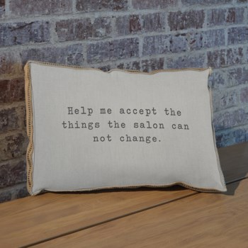 Help me accept the things the salon can not change pillow-Inspiration and Holiday