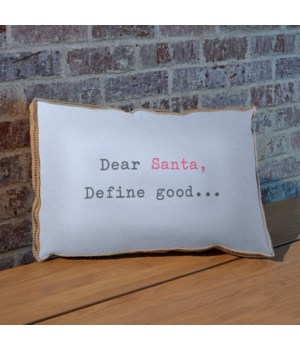Dear Santa Define Good pillow