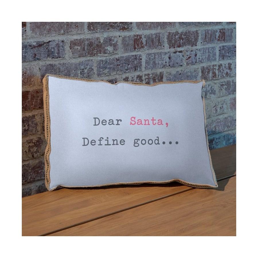 Dear Santa Define Good pillow