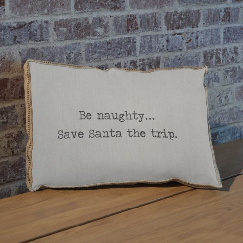 Be Naughty pillow-Inspiration and Holiday