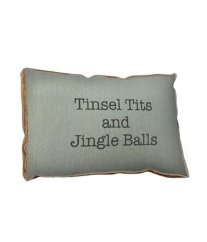 Tinsel Tits and Jingle Balls pillow -Holiday Inspirational