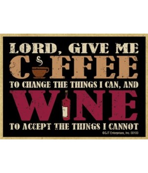 Lord give me coffee to change the things