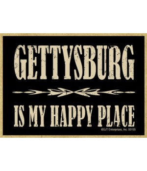 Gettysburg Is My happy place Magnet