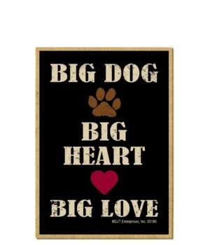 Big Dog, Big Heart, Big Love Magnet