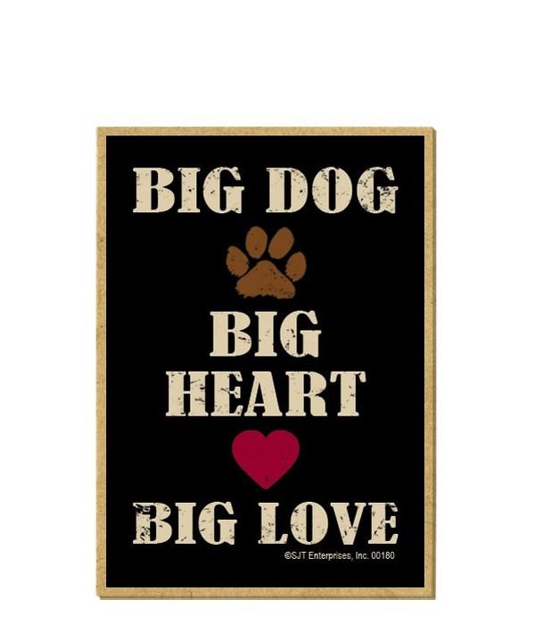 Big Dog, Big Heart, Big Love Magnet