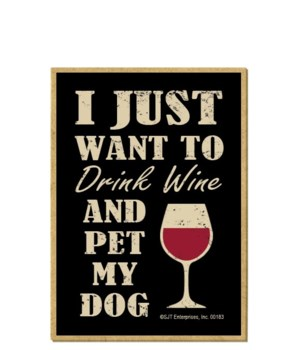 Drink wine, Pet Dog Magnet