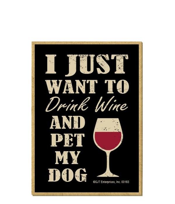 Drink wine, Pet Dog Magnet