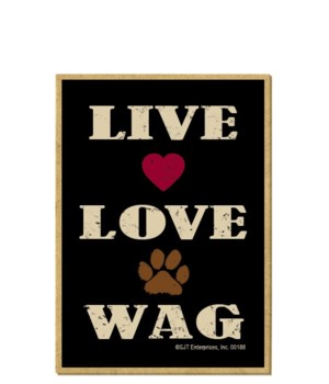 Live Love Wag Magnet