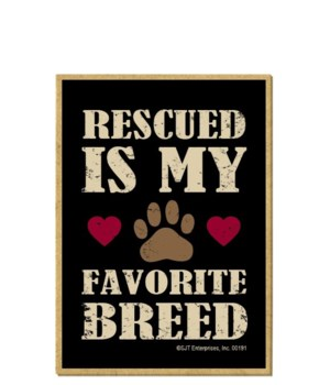 Rescued by my Favorite Breed Magnet