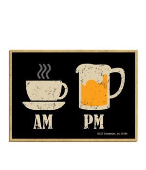 Coffee AM Beer PM magnet