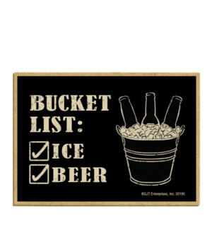 Bucket List: _Ice _Beer (3 bottles in ic