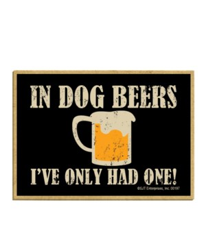 In dog beers I've only had one magnet