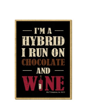 I'm a hybrid, I run on chocolate and win