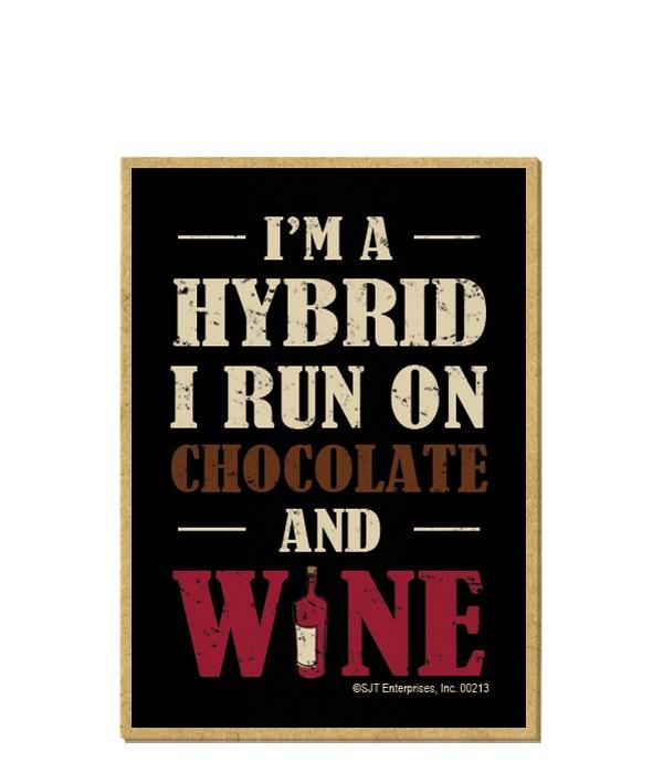 I'm a hybrid, I run on chocolate and win